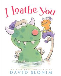 loathe you